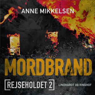 Anne Mikkelsen: Mordbrand