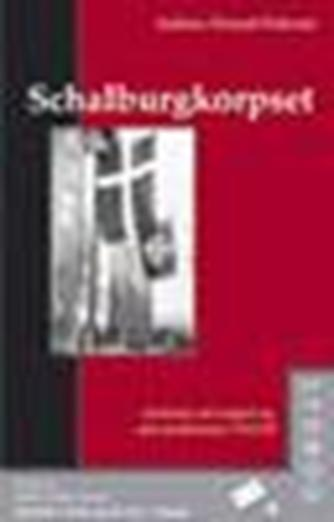 Andreas Monrad Pedersen: Schalburgkorpset : historien om korpset og dets medlemmer 1943-45