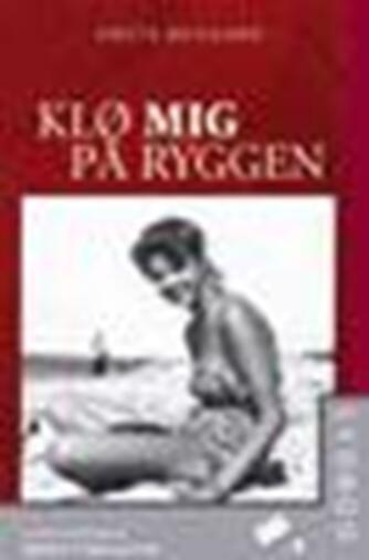 Grete Rugaard: Klø mig på ryggen