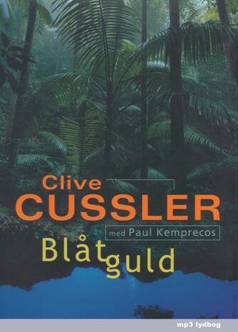 Clive Cussler: Blåt guld