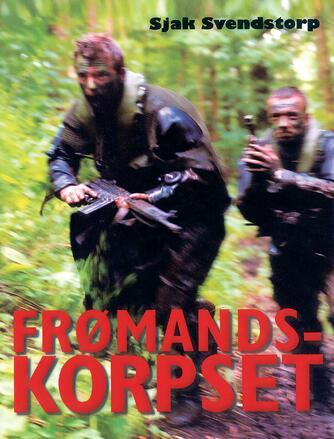 Sjak Svendstorp: Frømandskorpset