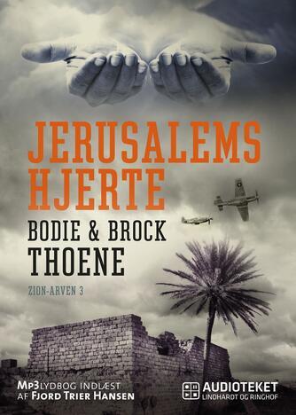 Bodie Thoene: Jerusalems hjerte