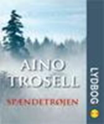 Aino Trosell: Spændetrøjen