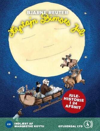 Bjarne Reuter: Kaptajn Bimses jul