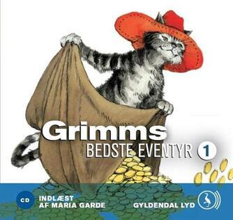 J. L. K. Grimm: Grimms bedste eventyr. 1