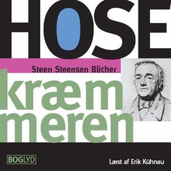Steen Steensen Blicher (f. 1782): Hosekræmmeren
