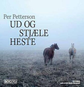 Per Petterson: Ud og stjæle heste