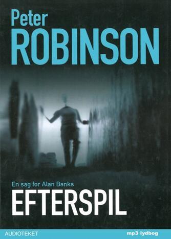 Peter Robinson (f. 1950): Efterspil