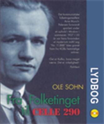 Ole Sohn: Fra Folketinget til celle 290