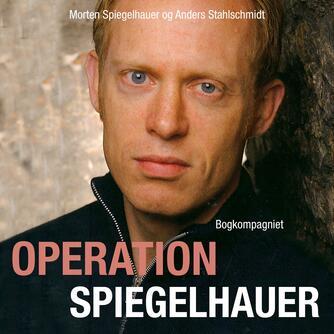 : Operation Spiegelhauer