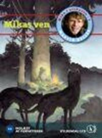 Martin Keller (f. 1966-09-26): Mikas ven