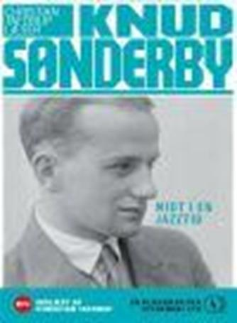 Knud Sønderby: Midt i en Jazztid