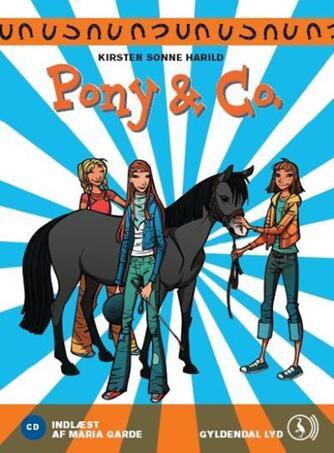 Kirsten Sonne Harild: Pony & co.