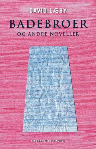 David Læby: Badebroer og andre noveller