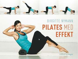 Birgitte Nymann: Pilates med effekt