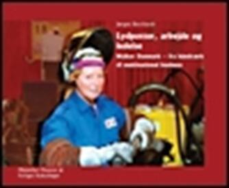 Jørgen Burchardt (f. 1946): Lydpotter, arbejde og ledelse : Walker Danmark - fra håndværk til multinational business