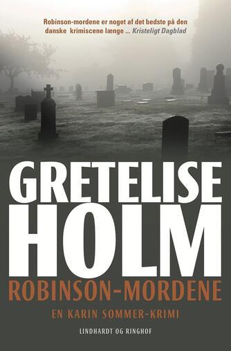 Gretelise Holm (f. 1946): Robinsonmordene