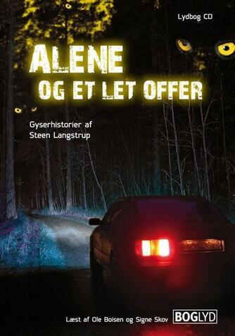 Steen Langstrup: Alene og et let offer