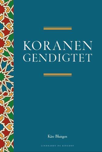 Kåre Bluitgen: Koranen gendigtet