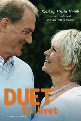 Keld Heick, Hilda Heick, Michael Holbek Jensen: Duet for livet