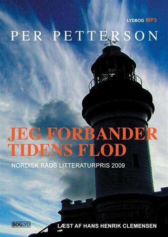 Per Petterson: Jeg forbander tidens flod