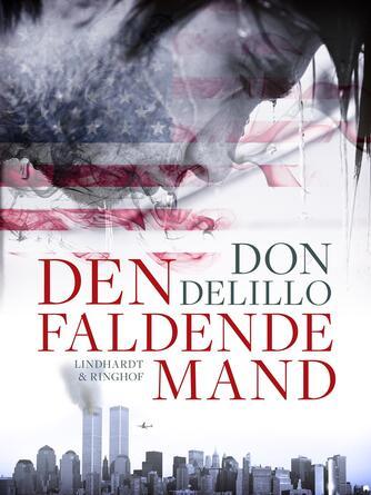 Don DeLillo: Den faldende mand : roman