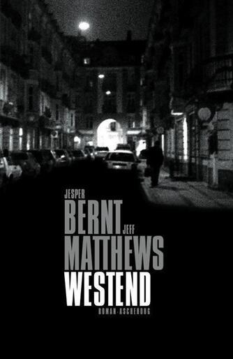 Jesper Bernt: Westend