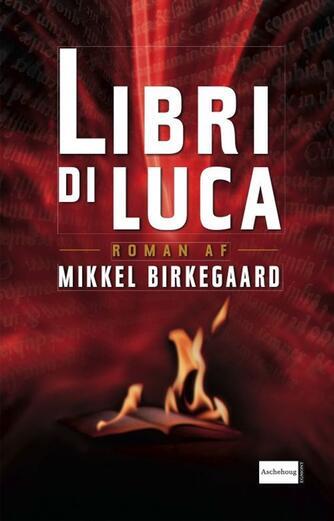 Mikkel Birkegaard: Libri di Luca
