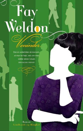 Fay Weldon: Veninder : roman