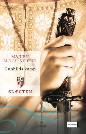 Majken Bloch Skipper: Gunhilds kamp