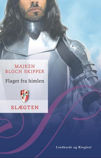 Majken Bloch Skipper: Flaget fra himlen