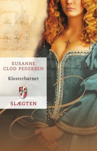 Susanne Clod Pedersen: Klosterbarnet