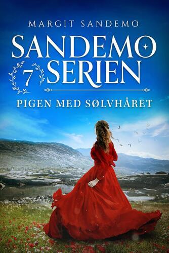 Margit Sandemo: Pigen med sølvhåret
