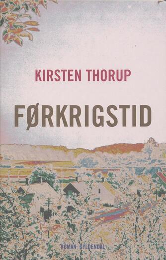 Kirsten Thorup: Førkrigstid
