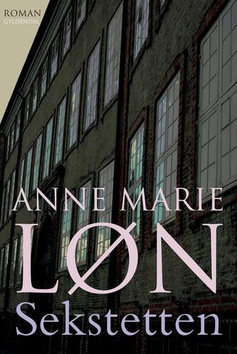 Anne Marie Løn: Sekstetten