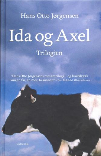 Hans Otto Jørgensen (f. 1954): Ida og Axel-trilogien