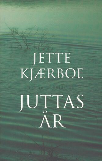Jette Kjærboe: Juttas år