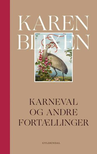 Karen Blixen: Karneval og andre fortællinger
