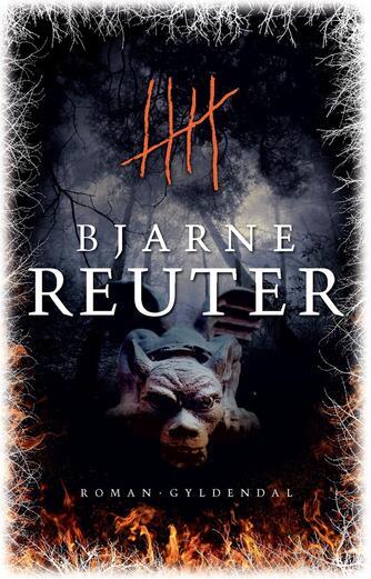 Bjarne Reuter: Fem