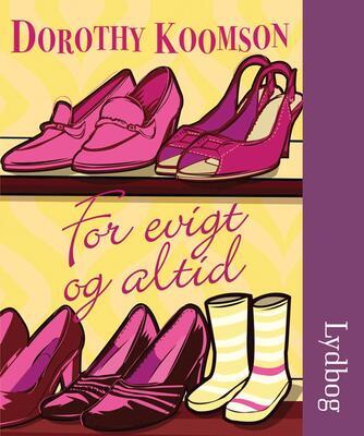 Dorothy Koomson: For evigt og altid