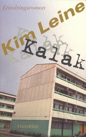 Kim Leine: Kalak