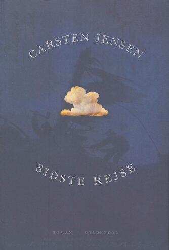 Carsten Jensen (f. 1952): Sidste rejse
