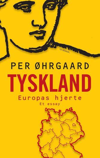 Per Øhrgaard (f. 1944-02-06): Tyskland : Europas hjerte