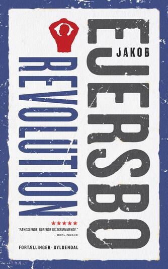 Jakob Ejersbo: Revolution