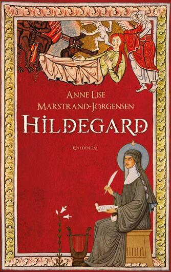 Anne Lise Marstrand-Jørgensen: Hildegard : roman. 1