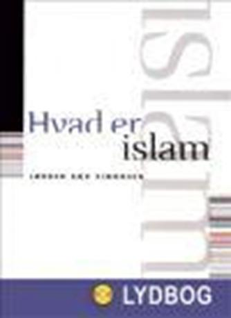 Jørgen Bæk Simonsen: Hvad er islam