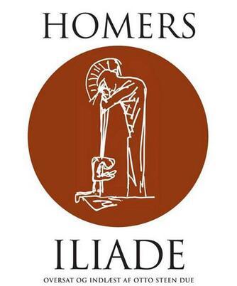 Homer: Homers Iliade