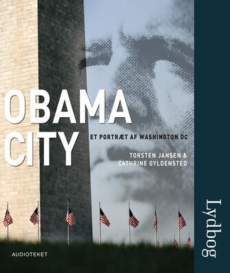 : Obama City : et portræt af Washington DC