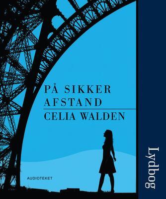Celia Walden: På sikker afstand
