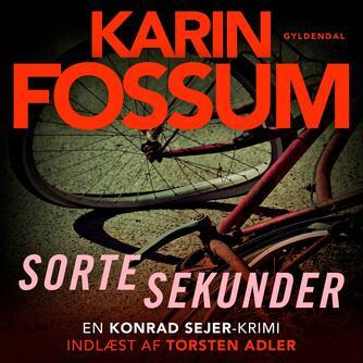 Karin Fossum: Sorte sekunder